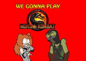 We Gonna Play: Mortal Kombat