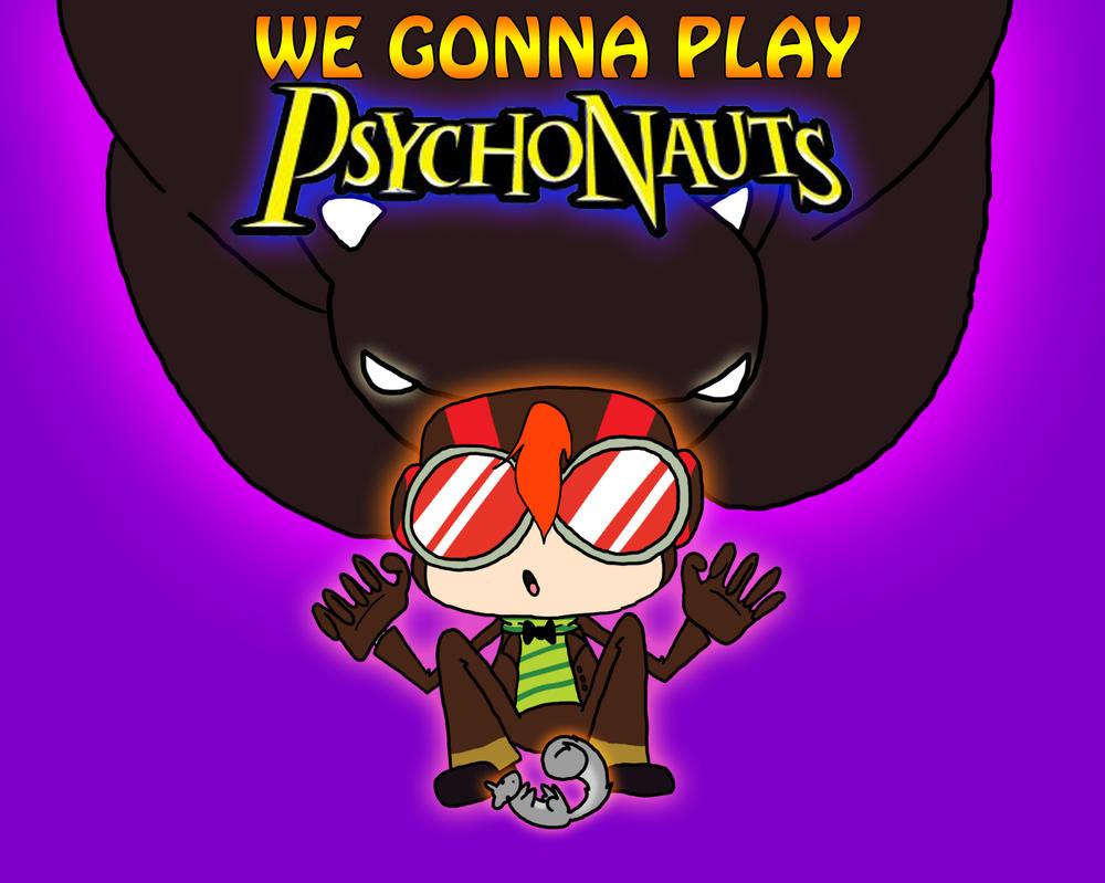 We Gonna Play: Psychonauts by HojoMcOjo