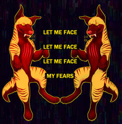 face my fears by glitchmetal