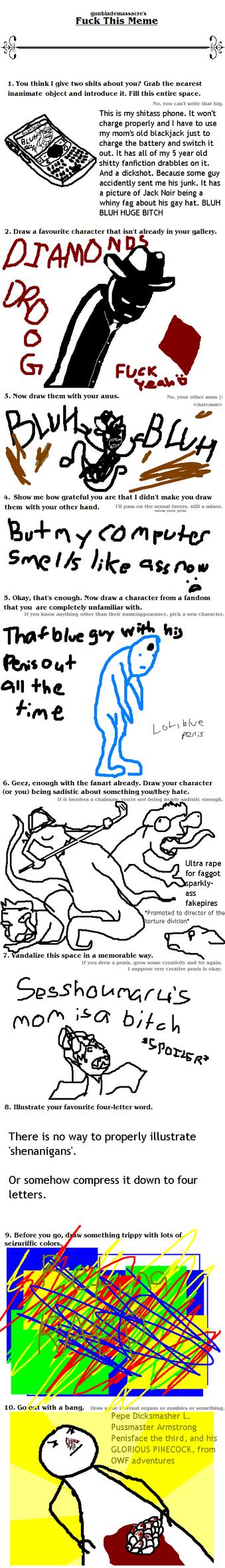 FUCK THIS MEME by Syren-scrabdemon