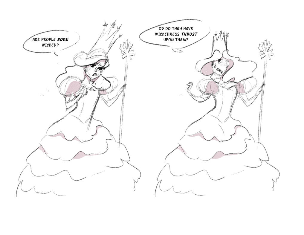 Wicked: Glinda, Why does Wickedness Happen? by Dream-Piper