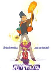 StarsCrossed: Magic Runs in the Family by Dream-Piper