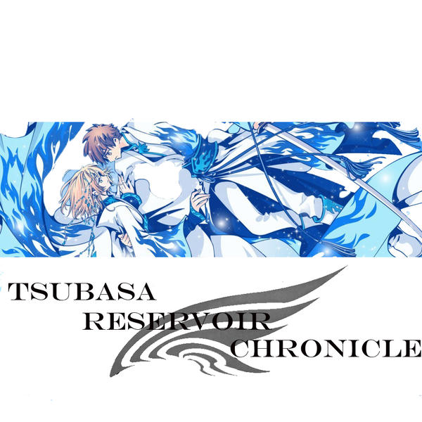 Tsubasa Reservoir Chronicle By H1b4ri On DeviantArt