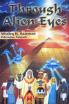 Through Alien Eyes by AlanGutierrezArt