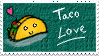 Taco Love Stamp by RL-masteroftheblade