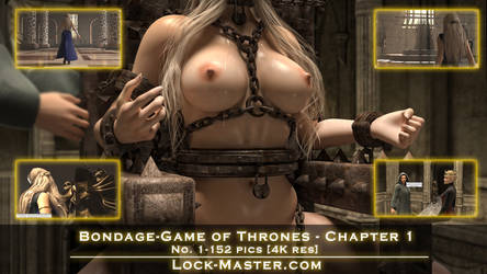 Bondage-Game of Thrones - Chapter I - 152 pics 4K by Lock-Master