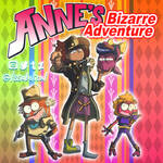 ANNE's Bizarre Adventure