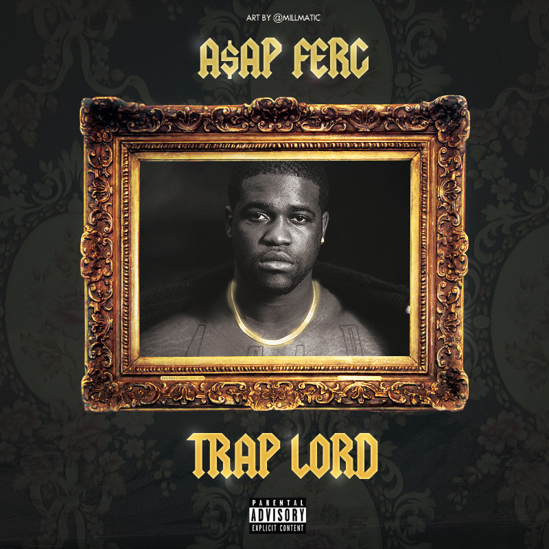 a ap ferg trap lord cover by kr1spy on deviantart