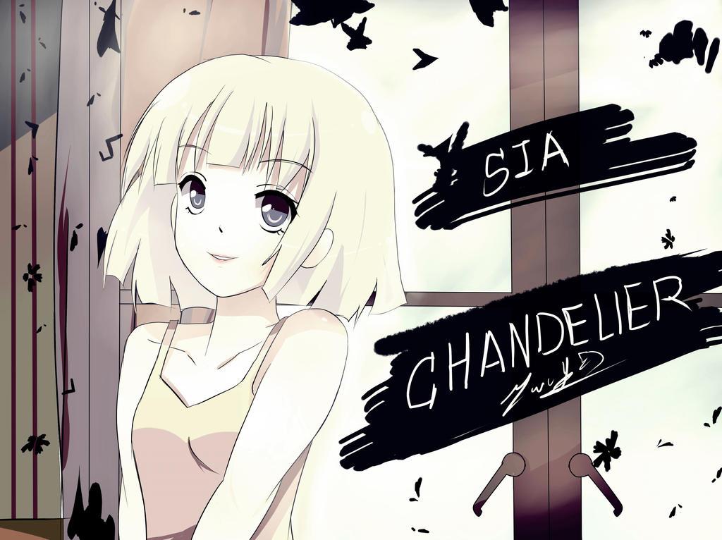 SIA CHANDELIER by Yuriko-chan19
