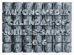 Autonomedia Calendar of Jubilee Saints, 2016