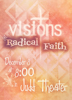 Visions: Radical Faith