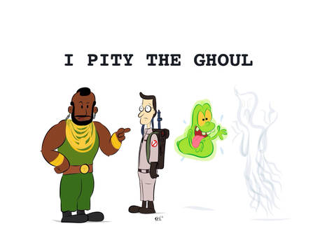 I pity the ghoul