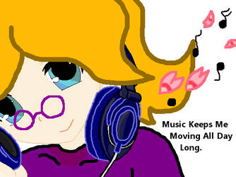 Music keeps me moving