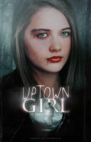 Uptown Girl | Wattpad Cover by newtalism
