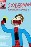 SOYDERMAN: Maximum Clonage 2
