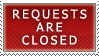 Requests- Closed by Icelilly