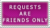 Requests- Friends Only Stamp by Icelilly