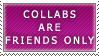 Collabs- Friends Only Stamp by Icelilly