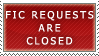 Fic Requests- Closed by Icelilly