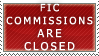 Fic Commissions- Closed Stamp by Icelilly