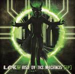 Rise Ov The Mashines [EP] - MP3 Out Now!