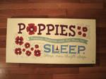 Poppies Will Put Them to Sleep