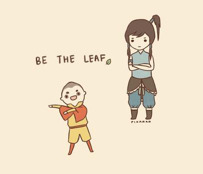BE THE LEAF by pikarar