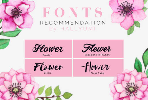 FONTS RECOMMENDATION: Flower