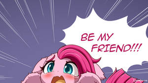 Pinkie wants to be Friends