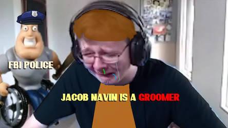 [JOKE ART] Jacob Navin III is a Groomer