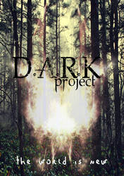 poster D.A.R.K PROJECT 2019 by AntiCodex