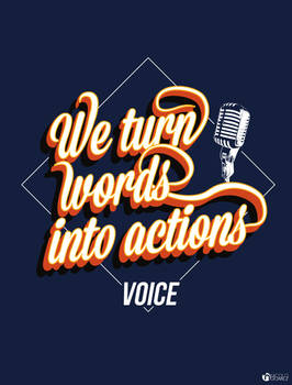 We turn words into actions