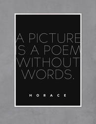 A Picture is a Poem Without Words. by nicologomez