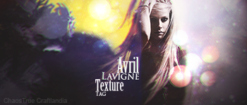 Avril Lavigne Texture Tag by ChaosTrue