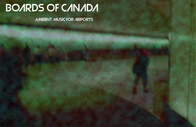 Boards of Canada Music For Airports by jsparrow4