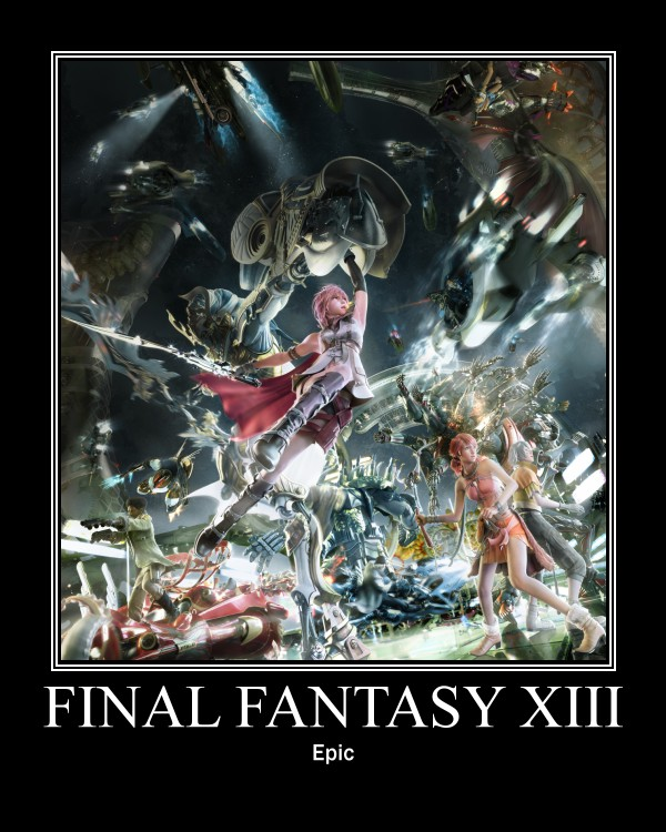 De motivational Poster: FFXIII by 5REQUIEM5