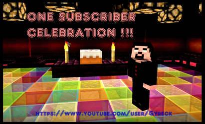 GYRECK GAMING - ONE SUBSCRIBER CELEBRATION !!!