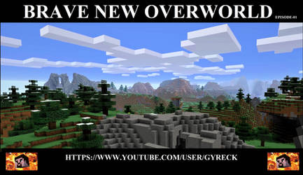 GYRECK GAMING - BRAVE NEW OVERWORLD - EP-01