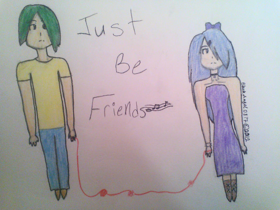 Just Be Friends-- OC Version by BlackAngel0817