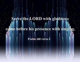Psalm 100 verse 2