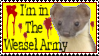 I'm in the Weasel Army by InspectorZenigata