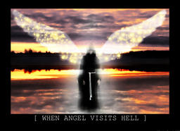 When angel visits hell by AlexiaDeath