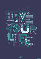 Live Your Life by Waterboy1992