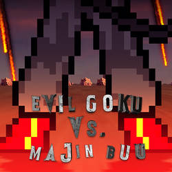 Evil Goku vs. Majin Buu [Promo 2] by Redheadhenry