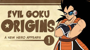 A New Hero Appears | Evil Goku Origins: Chapter 1