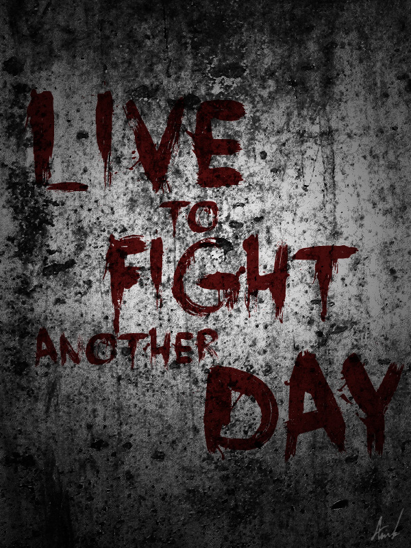 Live to fight another day by M053AB