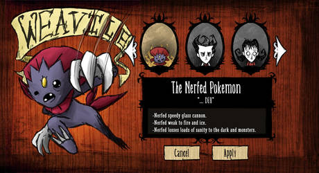 Weavile the NERFED Pokemon - Don't Starve