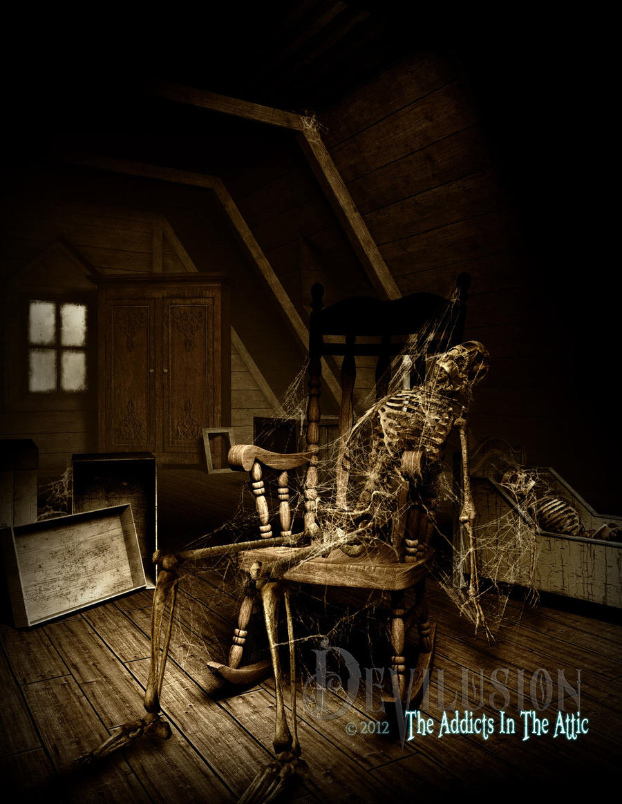 The Addicts In The Attic... by D3vilusion