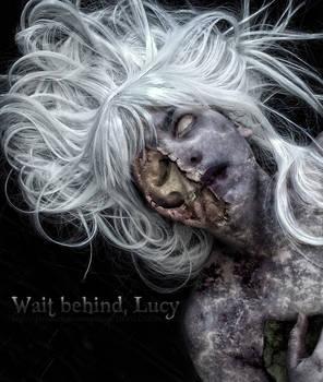 Wait Behind, Lucy