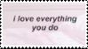 f2u - I love everything you do stamp